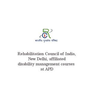 Rehabilitation Council of India, New Delhi, affiliated disability management courses at APD